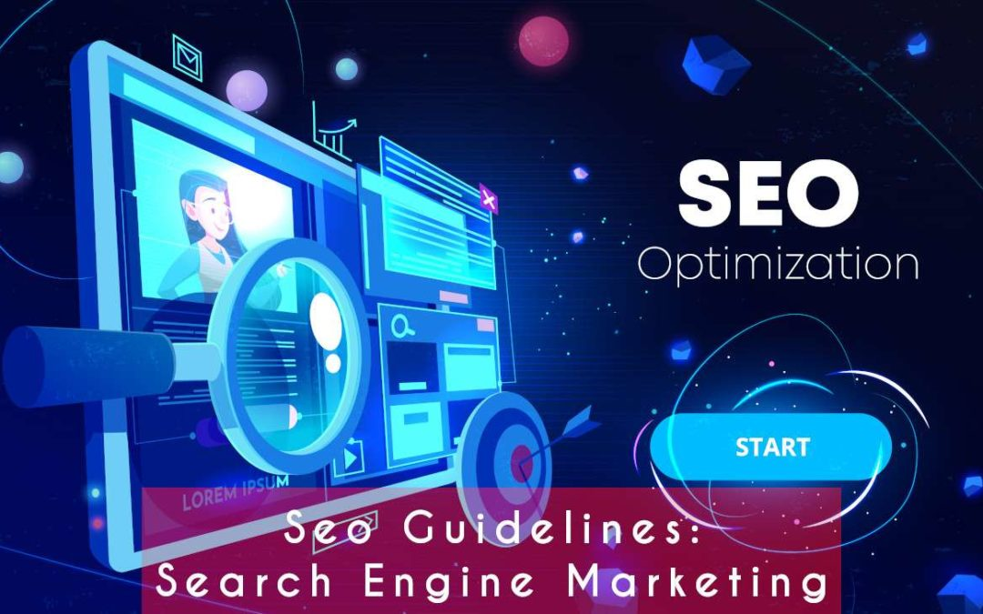 Seo Guidelines: Search Engine Marketing